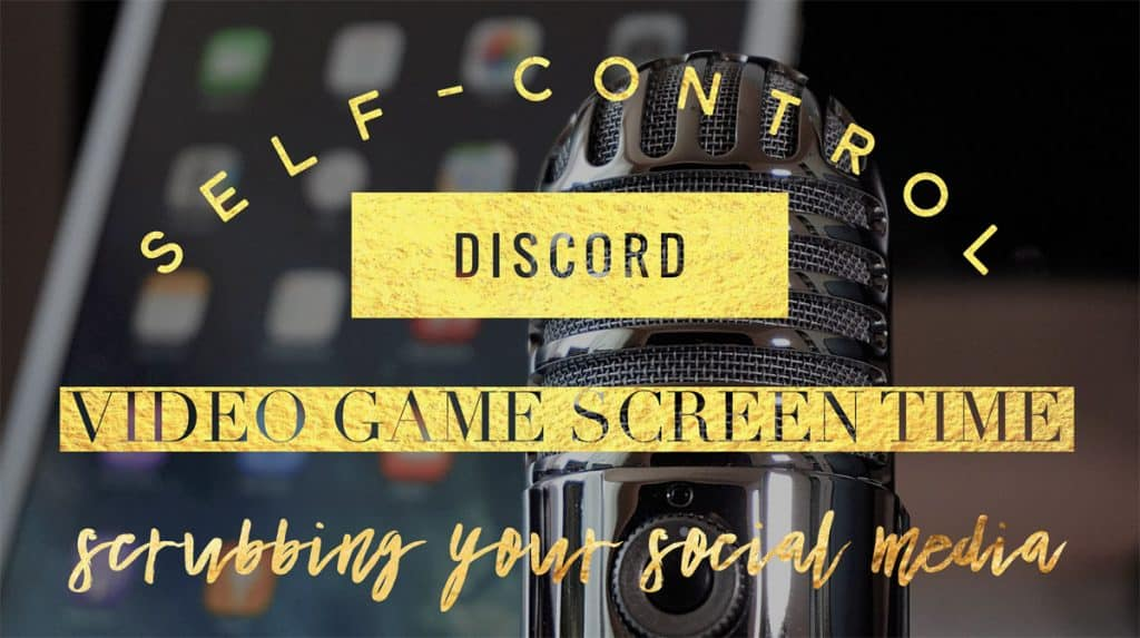 Brave Parenting Podcast: Self Control, Discord, Screen Time, and Scrubbing Social Media